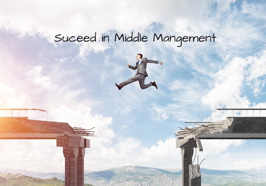 MIDDLE MANAGEMENT SUCCESS