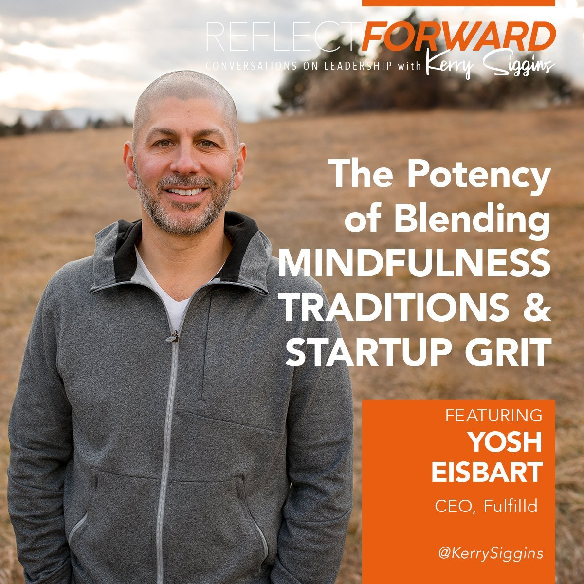 blending mindfulness and grit, podcast with Yosh Eisbart