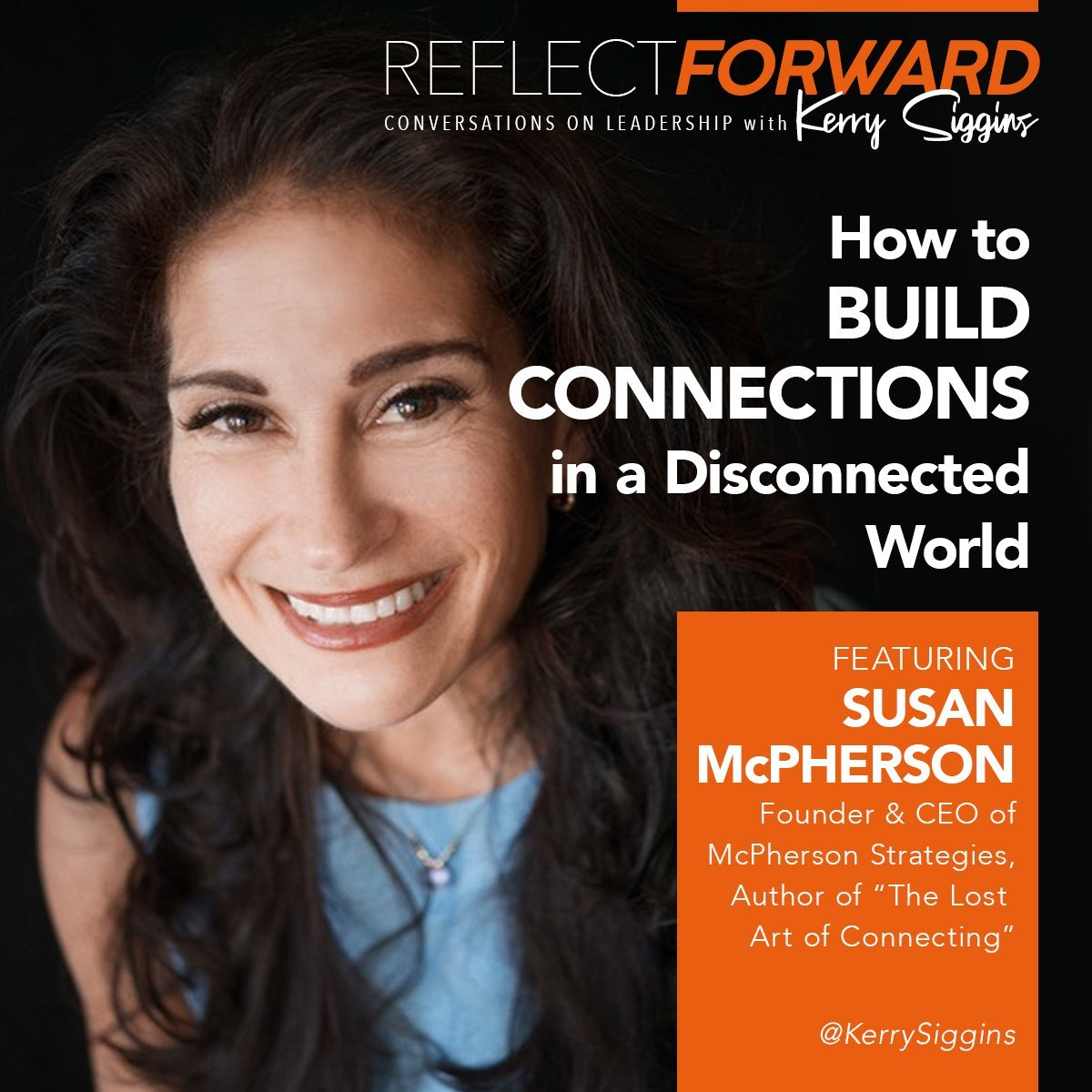 How to Build Meaningful Relationship and Business and Life w/ Susan McPherson