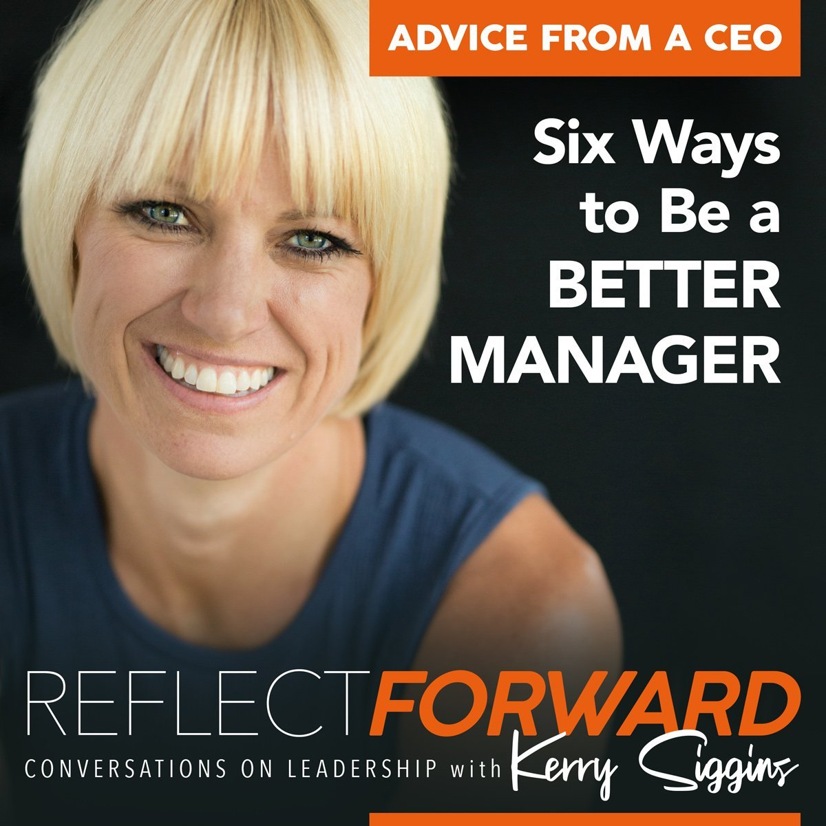 Six Ways to be a Better Manager