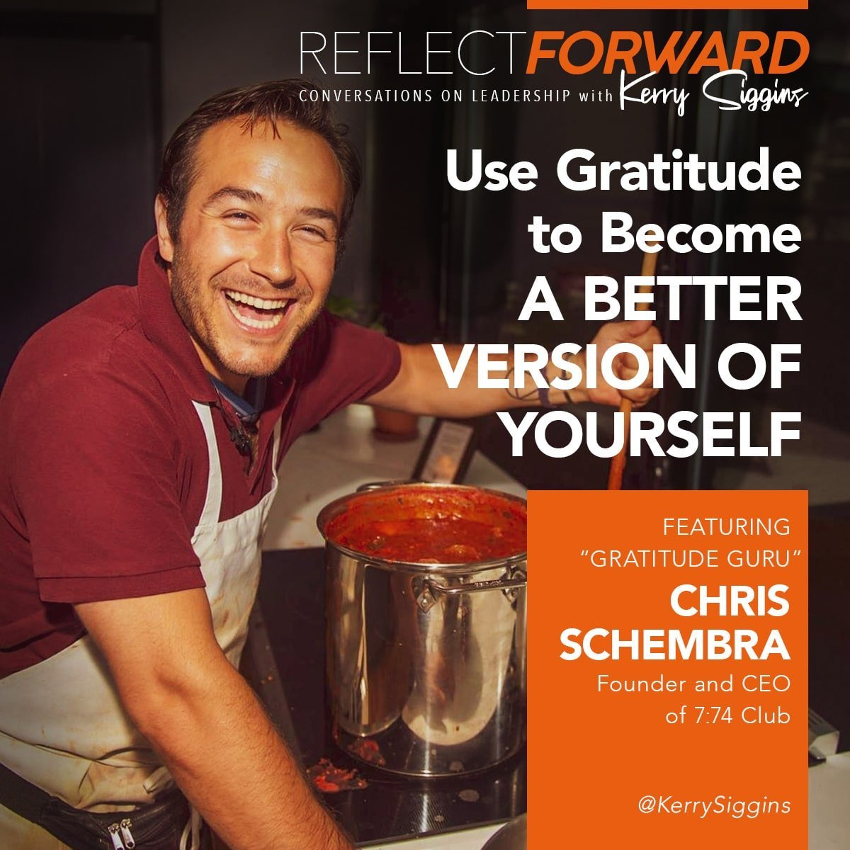 EP 20: Use Gratitude to Become a Better Version of Yourself w/ Chris Schembra