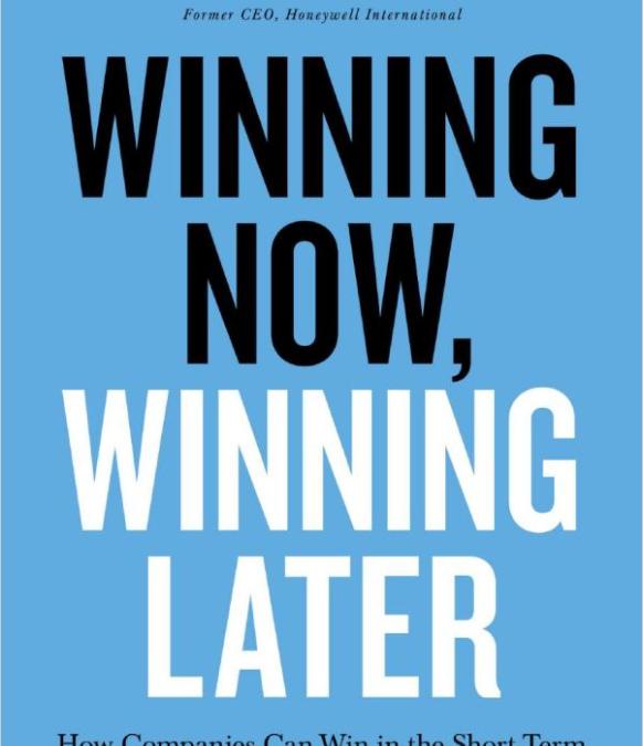 Winning Now, Winning Later: Book Review