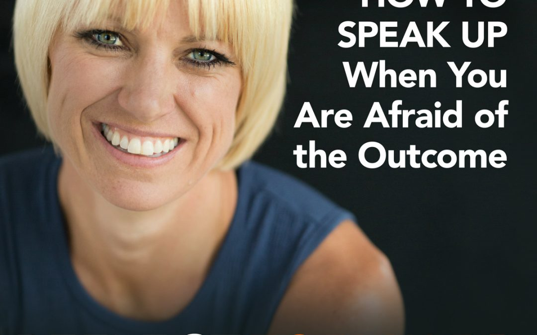 EP25: Advice From a CEO: Don't Be Afraid to Speak Up