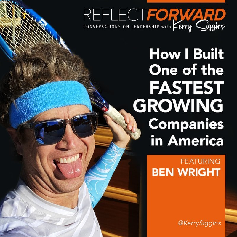 EP 4: HOW I BUILT ONE OF THE FASTEST GROWING COMPANIES IN AMERICA WITH BEN WRIGHT, CEO OF VELOCITY GLOBAL
