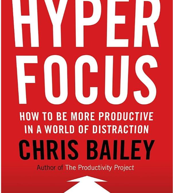 Hyperfocus: Book Review