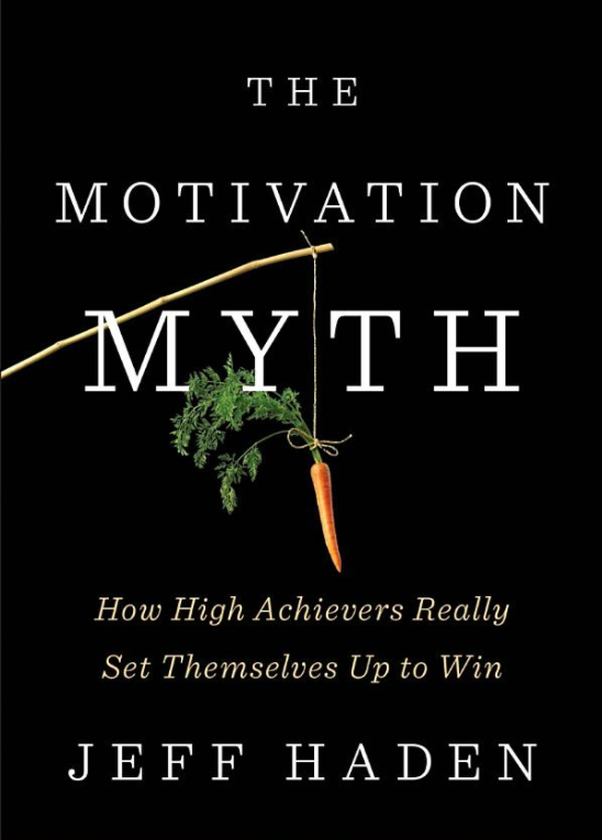 """BOOK REVIEW OF """"THE MOTIVATION MYTH"""""""